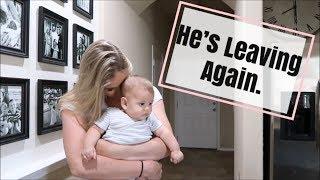HE'S LEAVING AGAIN | A DAY IN THE LIFE OF A SAHM | BRITTANI BOREN LEACH