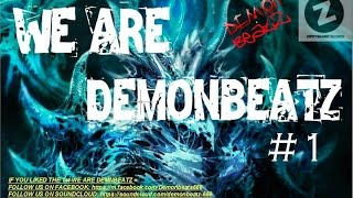 We Are Demonbeatz #1