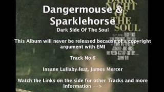 Dangermouse & Sparklehorse feat. James Mercer - Insane Lullaby