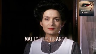 DEADLY WOMEN | Malicious Hearts | S7E1