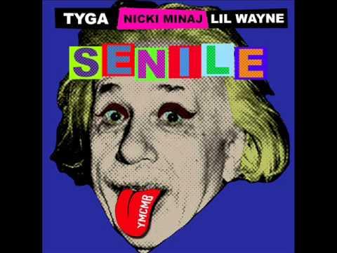 Lil Wayne Feat  Tyga & Nicki Minaj - Senile
