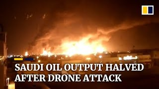 Saudi Arabia's oil output decimated by drone attack