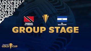 2021 Gold Cup | Trinidad & Tobago vs El Salvador