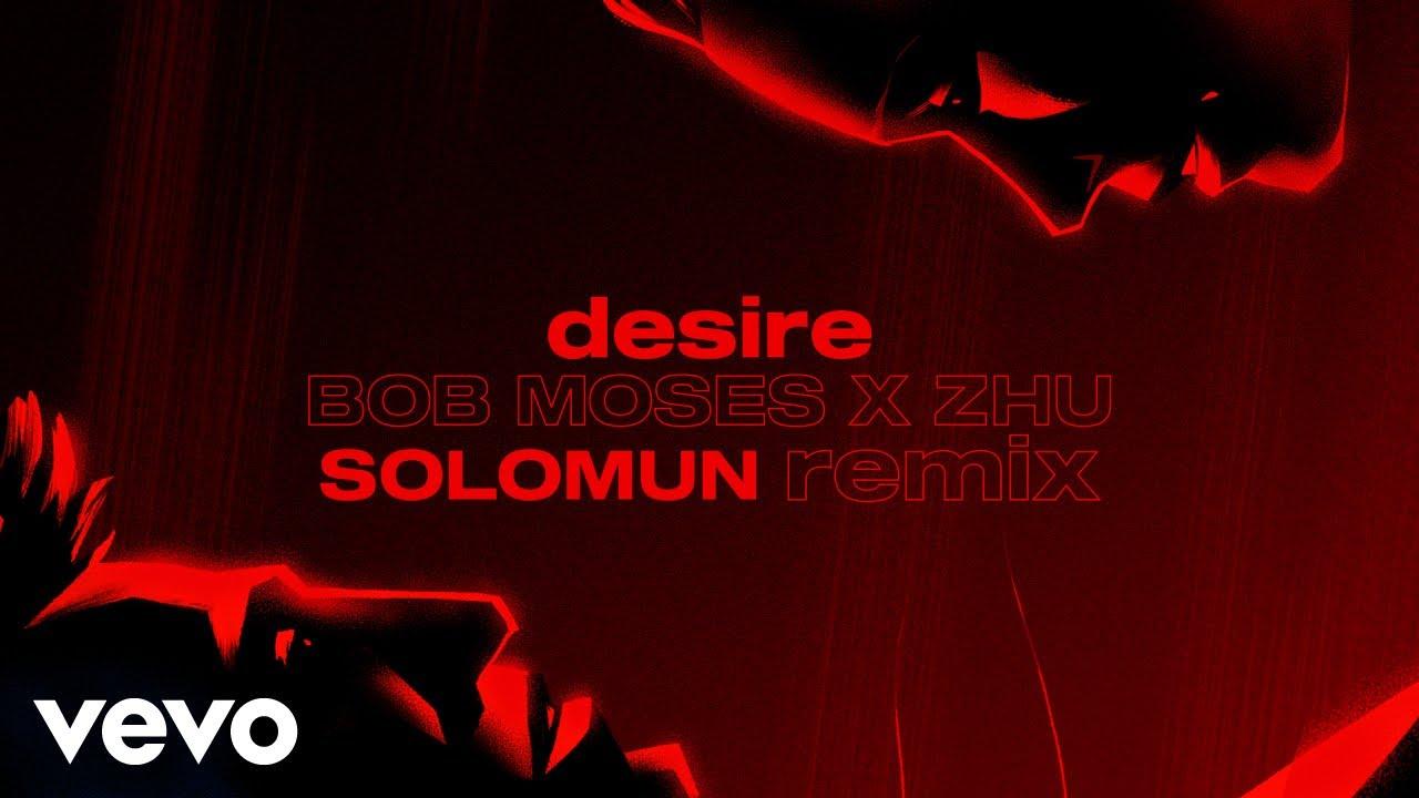 Bob Moses & ZHU - Desire (Solomun Remix) (Official Video)