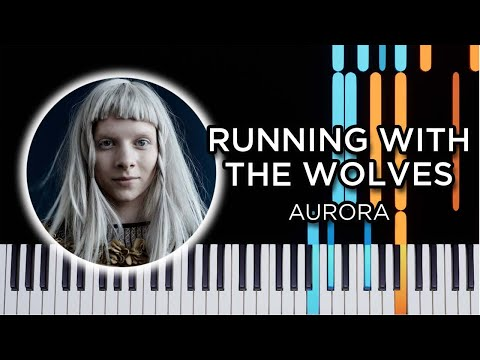 Running with the Wolves (Aurora) - Piano tutorial