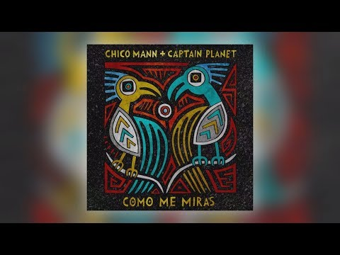 01 Chico Mann & Captain Planet - Como Me Miras [Bastard Jazz Recordings]