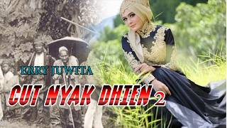 Qasidah Aceh Terpopuler ERRY JUWITA - CUT NYAK DHIEN 2