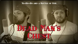 Dead Man's Chest (Yo-Ho-Ho and a Bottle of Rum)