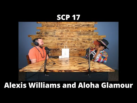 Shop and Chivalry / Ep 17 / Alexis Williams and Aloha Glamour