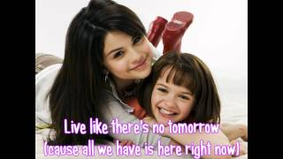 Live like there's no tomorrow (Lyrics) - Selena Gomez & the Scene