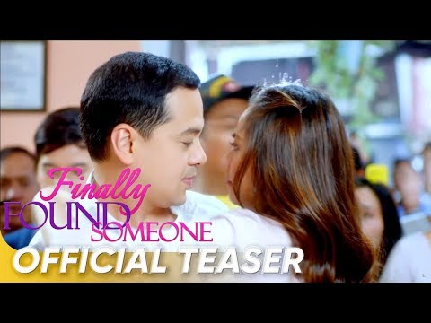 Official Teaser | 'Finally Found Someone' | John Lloyd Cruz and Sarah Geronimo