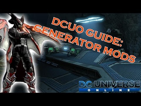 DCUO - Guide: Generator Mods (Red Yellow Blue Sockets & Teleporter)