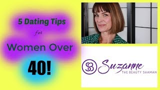 Top 5 Dating Tips for Women over 40