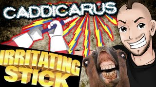 Irritating Stick....Seriously - Caddicarus