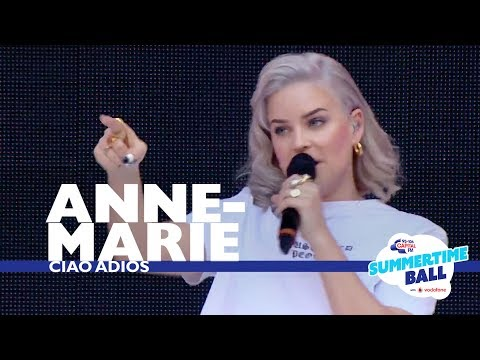 AnneMarie  'Ciao Adios'  Live At Capital's Summertime Ball 2017