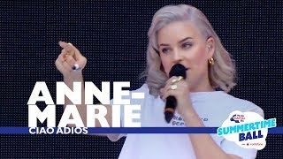 Baixar Anne-Marie - 'Ciao Adios'  (Live At Capital's Summertime Ball 2017)