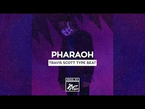 [FREE] Travis Scott x Big Sean Type Beat 'Pharaoh' | Free Type Beat | Rap/Trap Instrumental