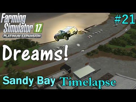 FS17 Timelapse, Sandy Bay #21: Dreams!