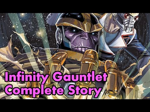 Infinity Gauntlet Complete Story (Secret Wars Tie In)