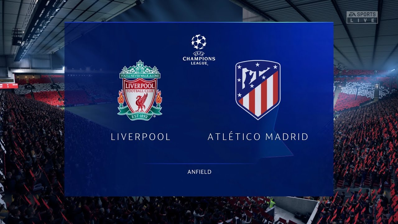 Liverpool - Atletico Madrid in  UEFA Champions League 2nd game - FIFA 20