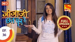 Jijaji Chhat Per Hai - Ep 36 - Full Episode - 27th February, 2018