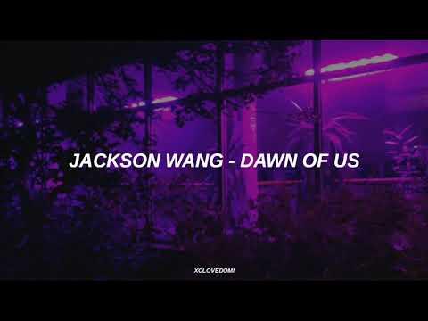 Jackson Wang - Dawn Of Us // Sub Español