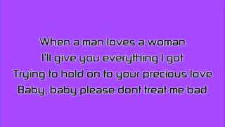 When A Man Loves A Woman - Percy Sledge / Michael Bolton Cover - With Lyrics