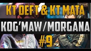 #9 KT Deft and KT Mata Duo Kog'Maw/Morgana