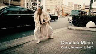 Decalco Marie (Underground Butoh in Osaka)