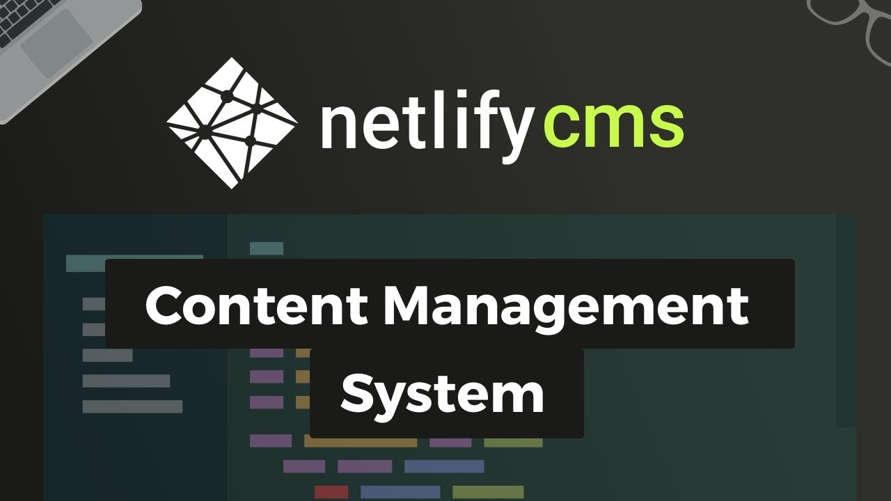 Netlify CMS - Content Management System (using Gridsome)