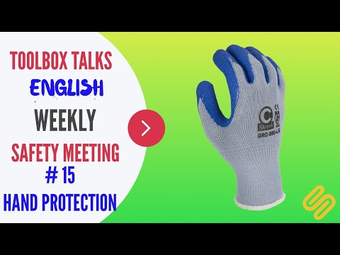 #15-hand-protection---weekly-safety-meeting---toolbox-talk-meeting-topics