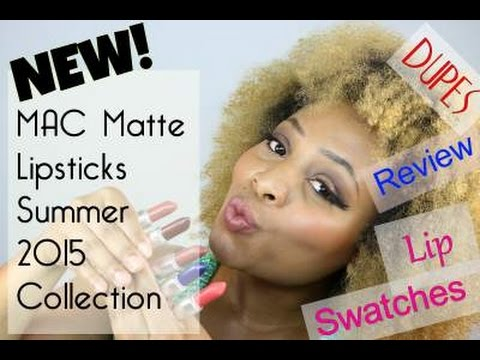 new mac matte lipsticks summer 2015 lip swatches dupes