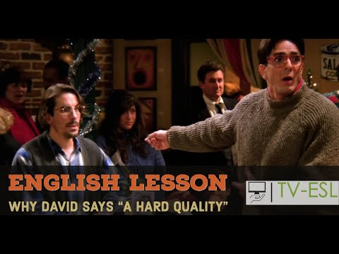 'A Hard Quality' - Is This a Useful Expression? (Friends S01E10)