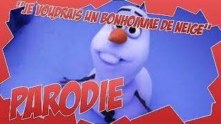 """[PARODIE] """"Je voudrais un bonhomme de neige"""""""