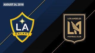 HIGHLIGHTS: LA Galaxy vs. Los Angeles Football Club | August 24, 2018