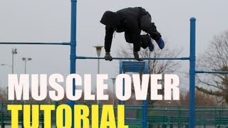How to do a Muscle Up jumping over the bar - Muscle Over Tutorial!