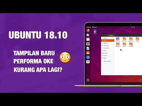 7 Fitur Baru Ubuntu 1810 — Wajib Kamu Tahu!  Review Ubuntu 1810 Indonesia