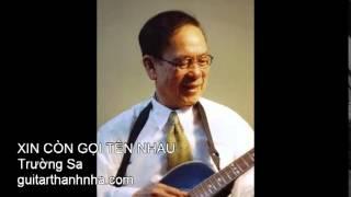 XIN CÒN GỌI TÊN NHAU - Guitar Solo