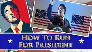 How To Run For President! thumbnail