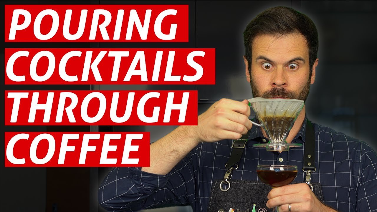 Advanced Techniques - Coffee Filtered Cocktails