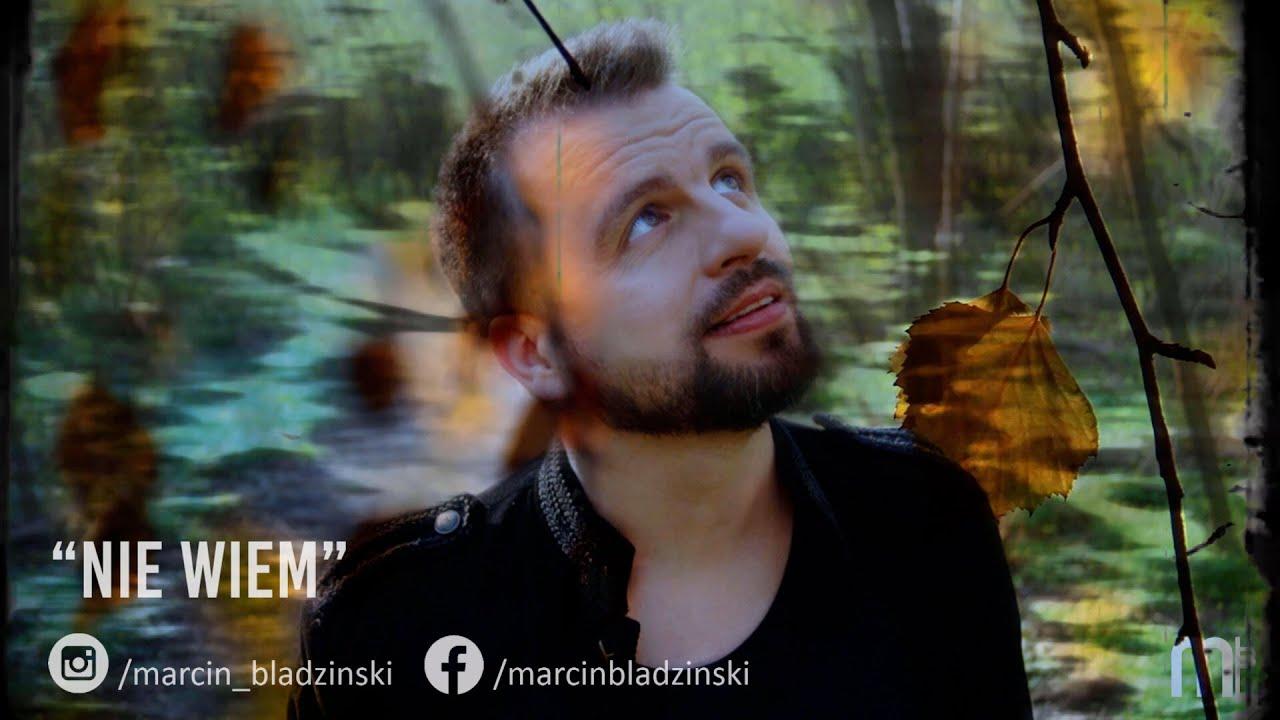 Marcin Błądziński Nie Wiem Official Lyric Video
