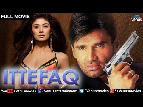 Ittefaq Full Movie | Hindi Movies | Sunil Shetty Full Movies