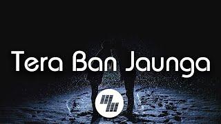 tera-ban-jaunga-kabir-singh-akhil-sac-eva-tulsi-kumar-21-wave-music