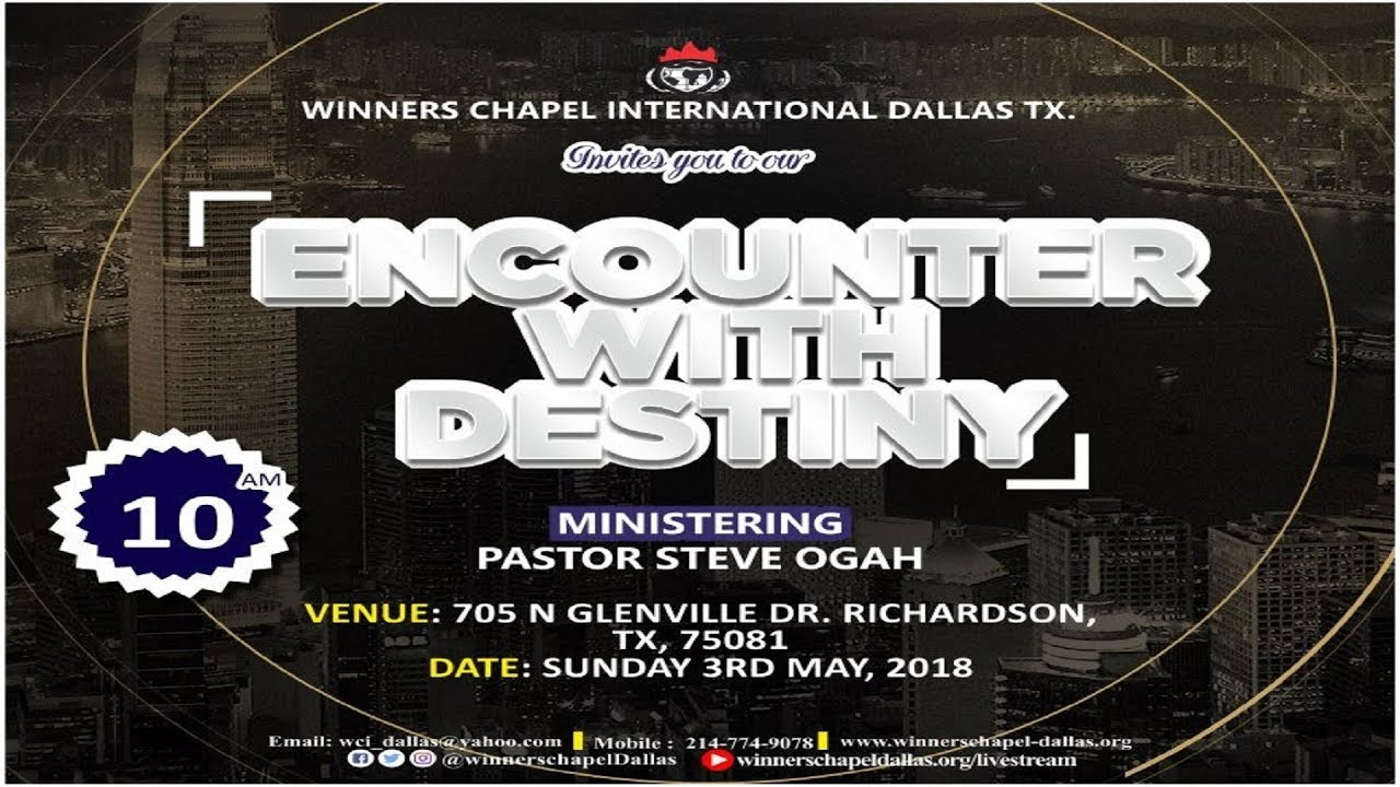 Encounter with Destiny Service- Engaging the Supernatural Power of Love  Pt 1-Pst  Steve Ogah