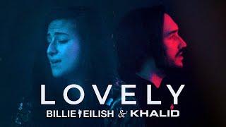 BILLIE EILISH & KHALID – Lovely (Cover by Lauren Babic & @Jordan Radvansky)