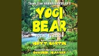 Yogi Bear Theme From The Hanna-Barbera Cartoon Series (Vocal)