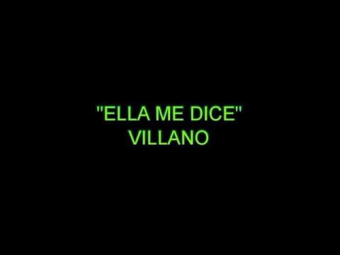 Letra Ella me dice - El villano