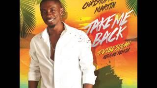 chris martin take me back reggae remix cyclone music june 2016