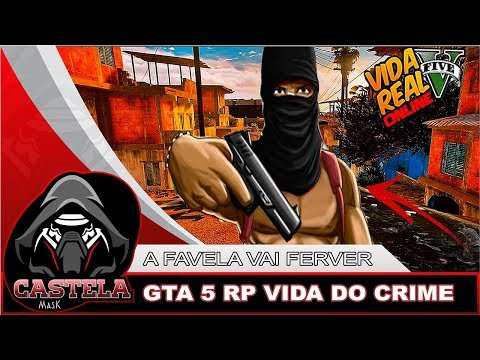 GTA 5 VIDA REAL RP - VIDA DO CRIME, VAMOS ASSALTAR UNS BANCOS, A BALA VAI COMER!!!