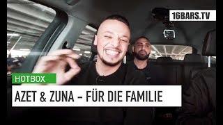 Azet feat. Zuna - Für die Familie |Hotbox Throwback | 16BARS.TV